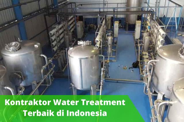 Kontraktor Water Treatment Terbaik dan Berkualitas di Indonesia
