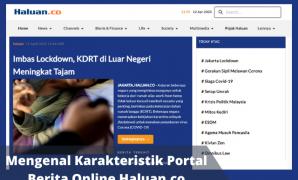 Mengenal Karakteristik Portal Berita Online Haluan.co