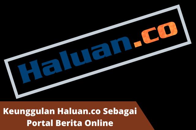 Mengenal Lebih Dalam Situs Berita Online Haluan.co